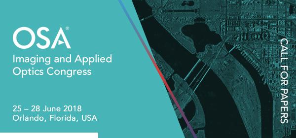 OSA Imaging and Applied OpticsCongress; 25 - 28 June 2018, Orlando, Florida, USA